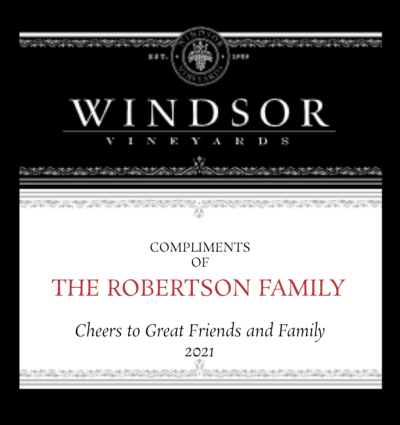 Windsor Vineyards Compliments of