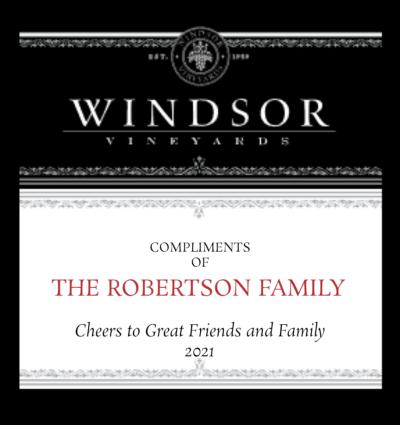 Windsor Vineyards Compliments of