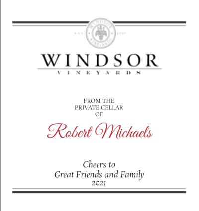 Windsor Vineyards From the Cellar of